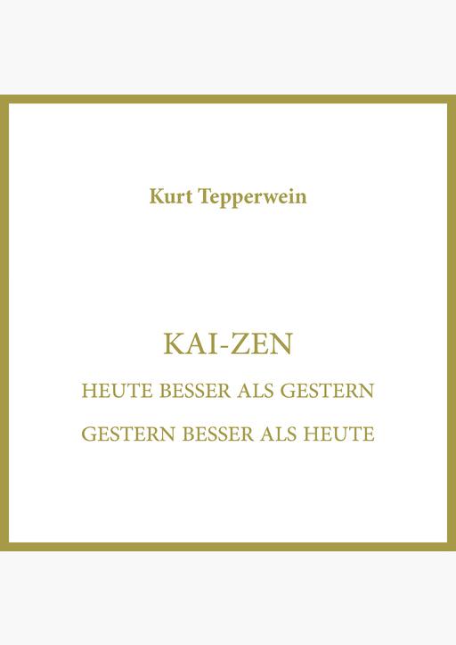Kurt Tepperwein - Kai-Zen
