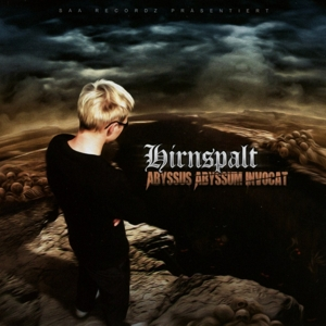 Hirnspalt - Abyssus Abyssum Invocat