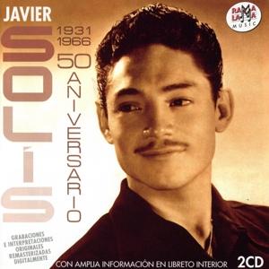 Solis,Javier - 50 ANIVERSARIO 1931-1966