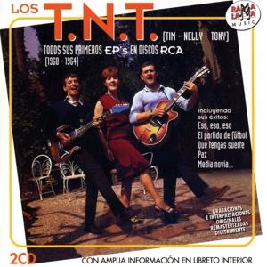 Los T.N.T. - Todos Sus Primeros EP's (1960 - 1964)