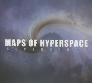 Maps of Hyperspace - Maps of Hyperspace - Superspace