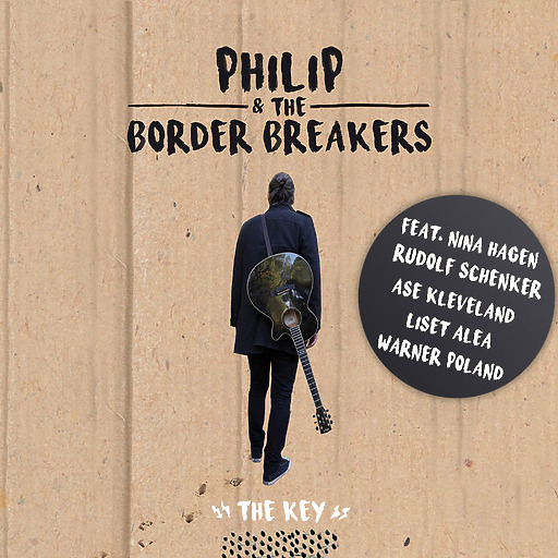 Philip & The Border Breakers - The Key (feat. Nina Hagen, Rudolf Schenker,