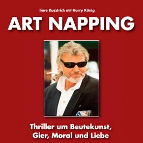 Imre Kusztrich & Harry König - Imre Kusztrich & Harry König - Art Napping