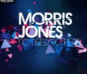 Jones, Morris - Jones, Morris - No Need To Fear  - Single