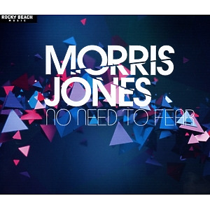 Jones, Morris - No Need To Fear  - Single