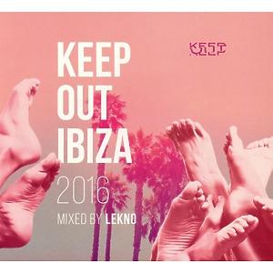 Lekno - Keep Out Ibiza 2016: Mixed by Lekno