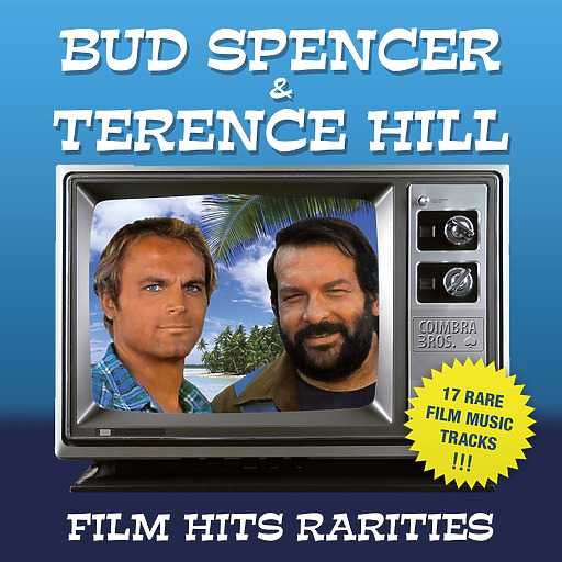 Various Artists - Bud Spencer & Terence Hill - Film Hits Rarities