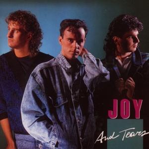 Joy - Joy - Joy and Tears