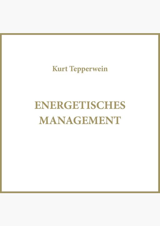 Kurt Tepperwein - Energetisches Management