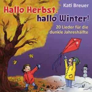Kati Breuer - Kati Breuer - Hallo Herbst, hallo Winter!