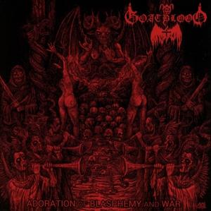 Goatblood - Goatblood - Adoration of Blasphemy and War