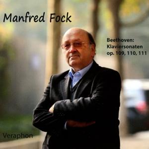 Fock,Manfred - Beethoven: Die letzten drei Klaviersonaten