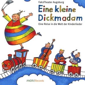 FaksTheater Augsburg - FaksTheater Augsburg - Eine kleine Dickmadam