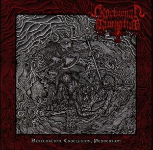 Nocturnal Damnation - Desecration, Crucifixion, Perversion