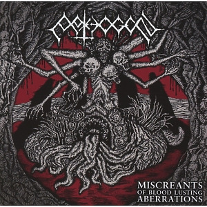Pathogen - Miscreants of Bloodlusting Aberrations
