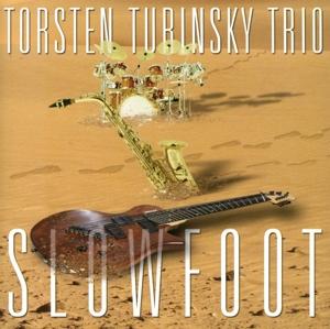 Turinsky, Torsten Trio - Turinsky, Torsten Trio - Slowfoot