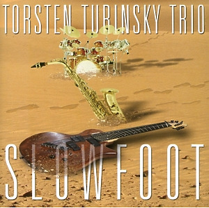 Turinsky, Torsten Trio - Slowfoot