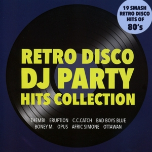 Various Artists - Retro Disco - DJ Party Hits Collection