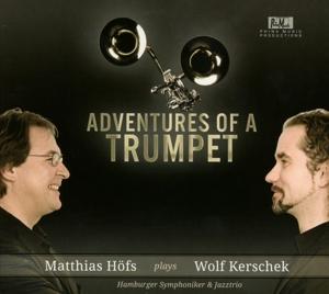 Kerschek, Wolf & Höfs Matthias - Adventures of a Trumpet