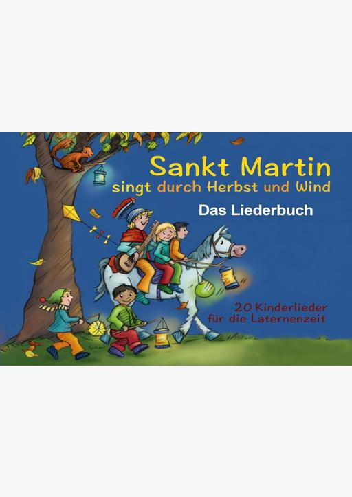 Verschiedene Autoren (Hrg. Janetzko, Stephen) - Sankt Martin SINGT durch HERBST und Wind