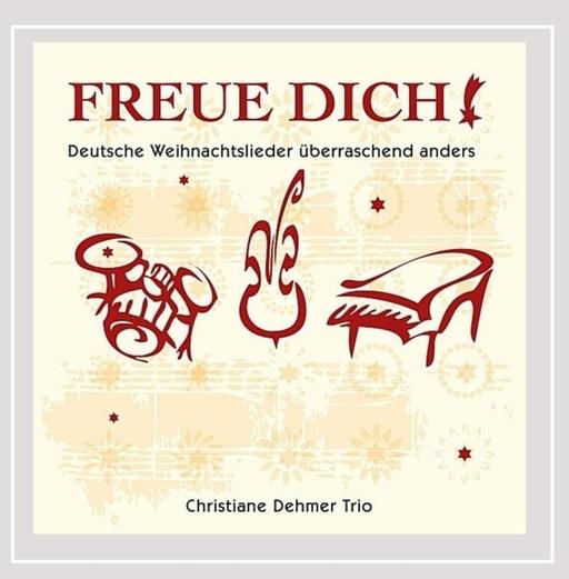 Christiane Dehmer Trio - Christiane Dehmer Trio - Freue Dich !