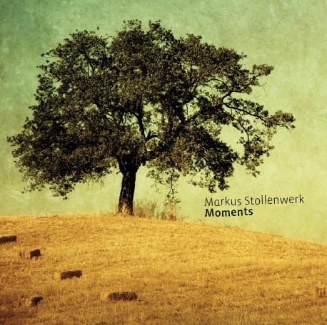 Stollenwerk,Markus - Moments