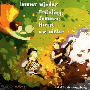 FaksTheater Augsburg - Immer wieder Frühling, Sommer, Herbst und Winter