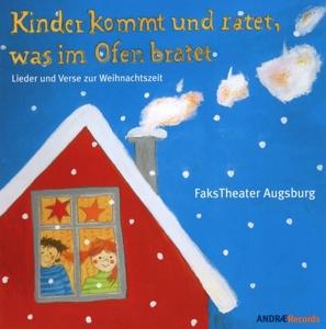 FaksTheater Augsburg - Kinder kommt und ratet, was im Ofen bratet