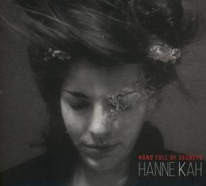 Kah, Hanne - Kah, Hanne - Hand Full of Secrets