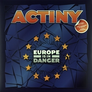 Actiny - Actiny - Europe is in Danger