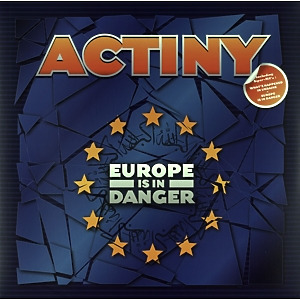 Actiny - Europe is in Danger