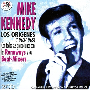 Mike Kennedy - Los Origenes (1963-1965)