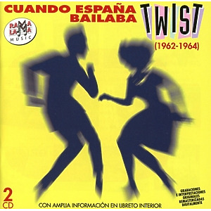 Various Artists - Cuando Espana Bailaba Twist (1962 - 1964)