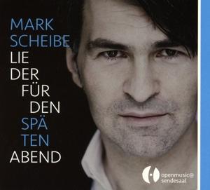 Mark Scheibe - Lieder für den späten Abend