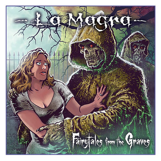 La Magra - Fairytales From the Graves