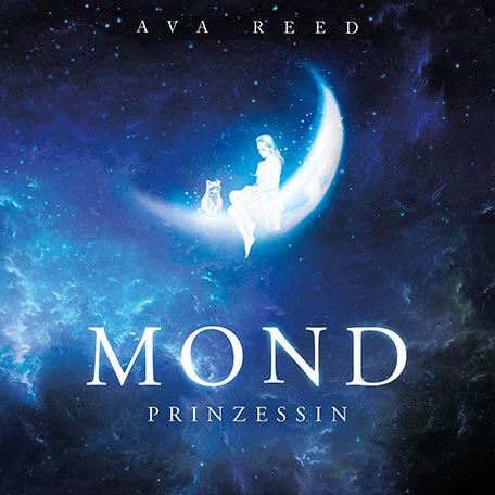 Ava Reed - Ava Reed - Mondprinzessin