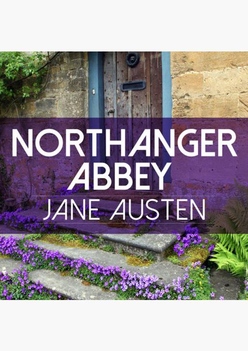 Jane Austen - Die Abtei von Northanger