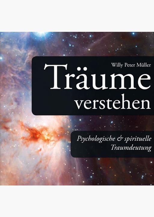Willy Peter Müller - Träume verstehen