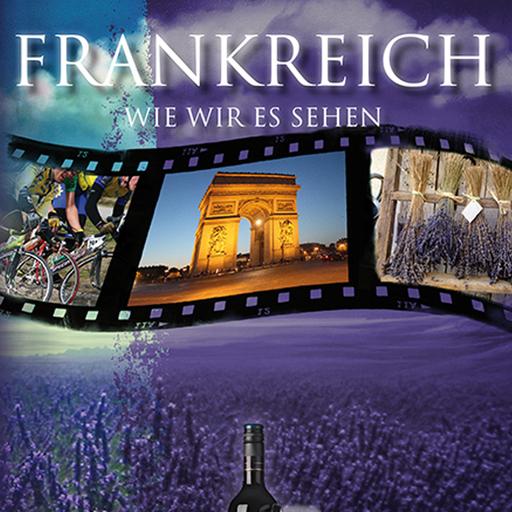 Bauer & Lorenz (Hrsg.) - Bauer & Lorenz (Hrsg.) - Frankreich, wie wir es sehen