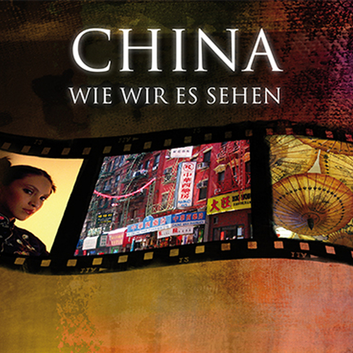 Bauer & Lorenz (Hrsg.) - Bauer & Lorenz (Hrsg.) - China, wie wir es sehen