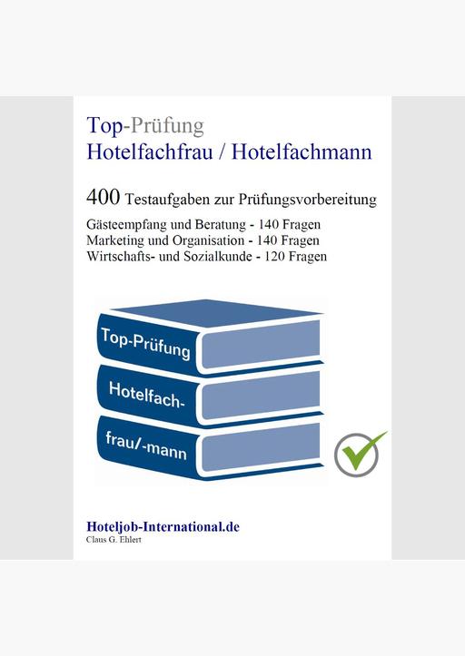 Ehlert, Claus-Günter - Top-Prüfung Hotelfachfrau / Hotelfachmann
