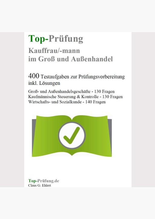 Ehlert, Claus-Günter - Top-Prüfung Kauffrau/Kaufmann im Groß- und Außen.