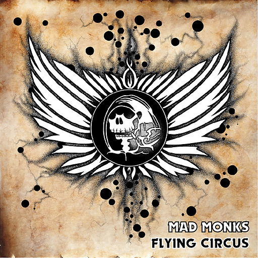 Mad Monks - Mad Monks - Flying Circus