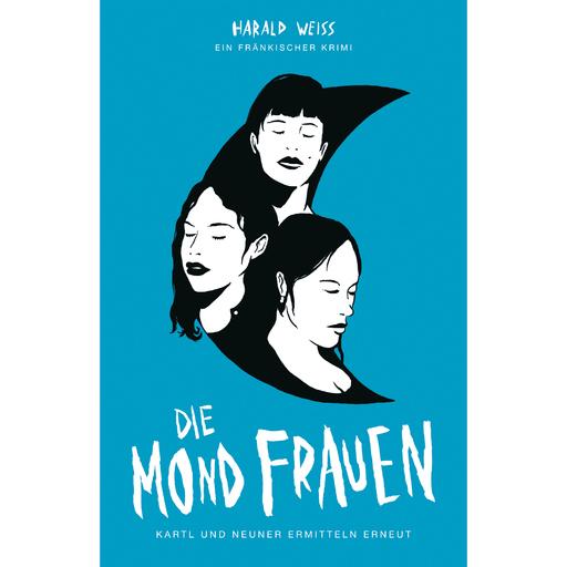 Harald Weiss - Harald Weiss - Die Mondfrauen