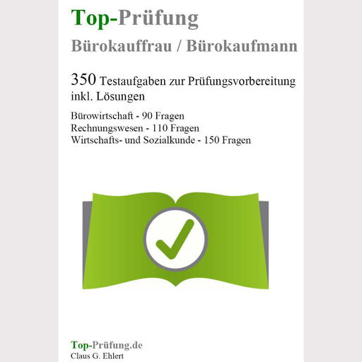 Ehlert, Claus-Günter - Ehlert, Claus-Günter - Top-Prüfung Bürokauffrau / Bürokaufmann
