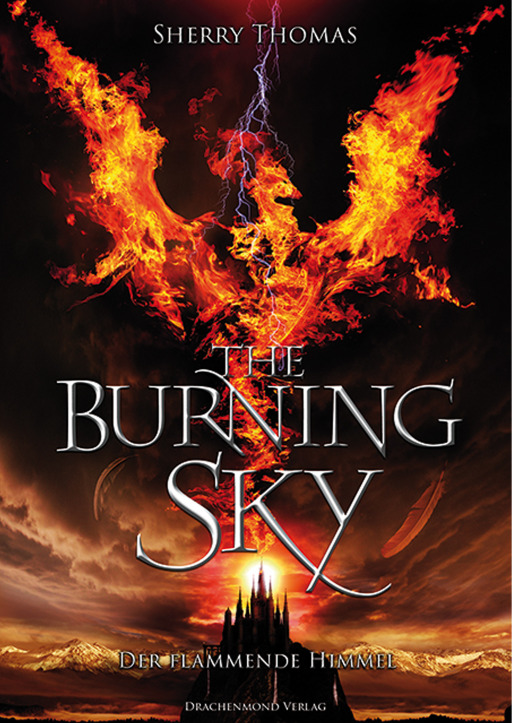 Thomas, Sherry / Adler, Sarah / Anders, Marlena - The Burning Sky