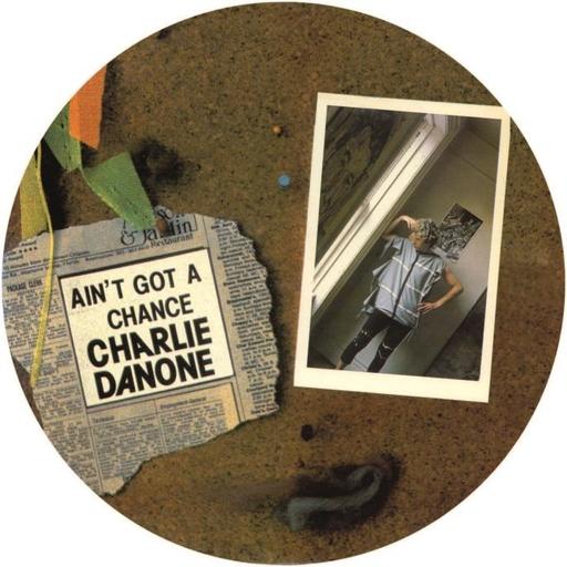 Charlie Danone - Ain't Got a Chance