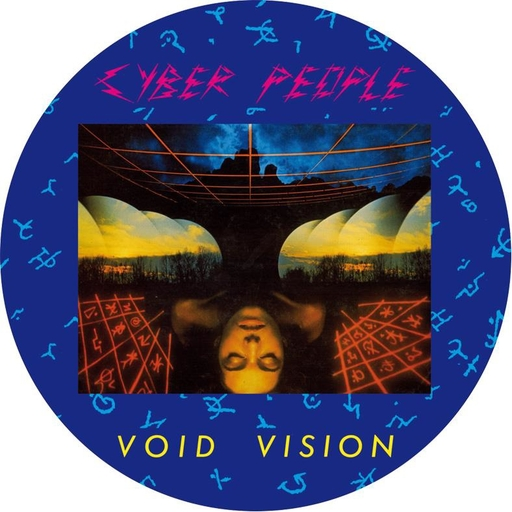 Cyber People - Cyber People - Void Vision