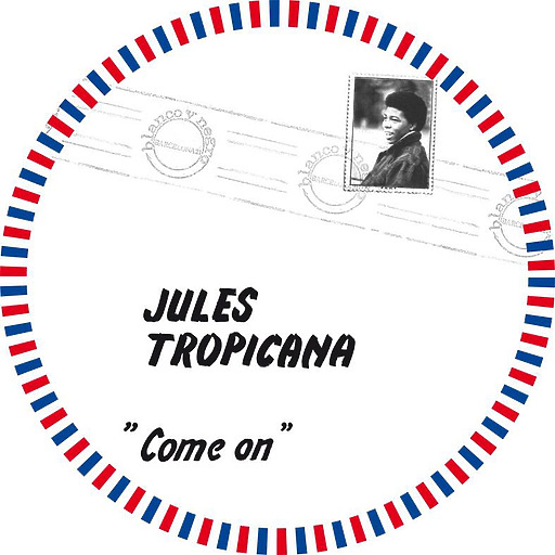Jules Tropicana - Come on