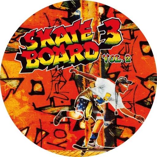 Skate - Skate - Board 3, Vol. 2